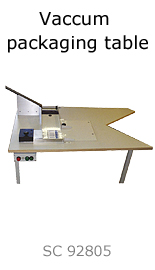 Vaccum packaging table